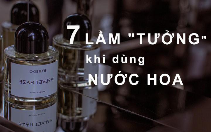 7 Sai Lam Ma Moi Nguoi Hay Tuong Ve Nuoc Hoa
